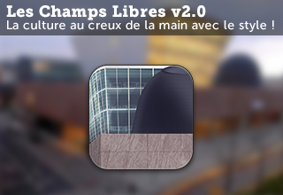 Application iPhone et Android Les Champs Libres v2