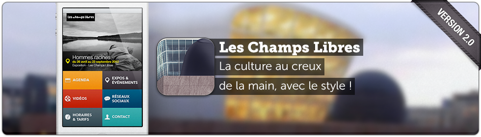 Les Champs Libres v2 application iPhone et Android