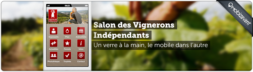 Applications vignerons ind pendant 2012 mobizel for Porte de versailles salon des vignerons independants